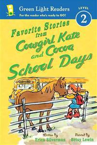 Favorite Stories from Cowgirl Kate and Cocoa: School Days