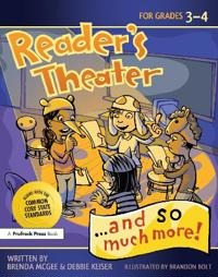 Reader's Theater... and So Much More! Grades 3-4