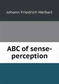 ABC of Sense-Perception