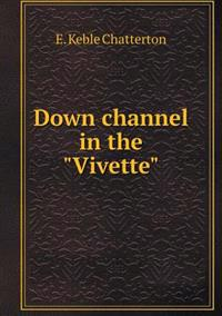 Down Channel in the Vivette