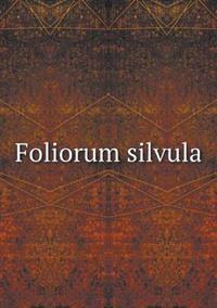 Foliorum Silvula