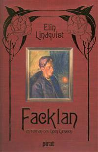 Facklan : en roman om Leon Larsson