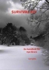Survival kit : en handbok för nya lärare