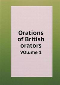 Orations of British Orators Volume 1
