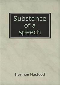 Substance of a Speech
