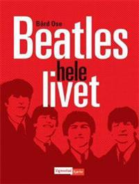 Beatles hele livet