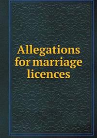 Allegations for Marriage Licences