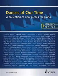 Dances of Our Time: A Collection of New Pieces for Piano Petrushka Project