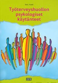 Työterveyshuollon psykologiset käytänteet