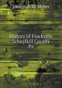 History of Frackville Schuylkill County Pa