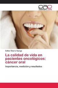 La Calidad de Vida En Pacientes Oncologicos
