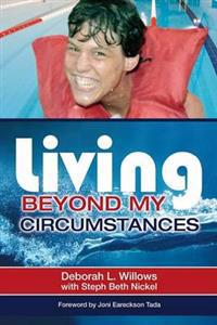 Living Beyond My Circumstances