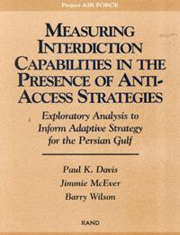 Measuring Interdiction Capabilities in the Presence of Anti-Access Strategies