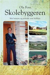 Skolebyggeren - Ola Foss pdf epub