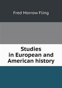 Studies in European and American History