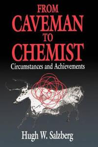 From Caveman to Chemist