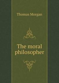 The Moral Philosopher
