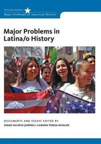 Major Problems in Latina/o History