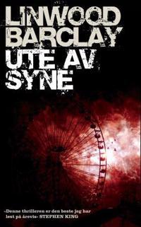 Ute av syne - Linwood Barclay | Inprintwriters.org