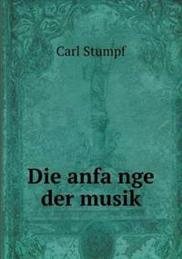 Die Anfa Nge Der Musik