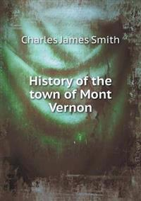 History of the Town of Mont Vernon