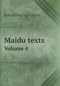 Maidu Texts Volume 4
