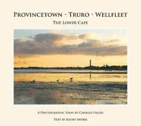 Provincetown, Truro, Wellfleet
