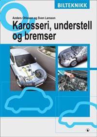 Karosseri, understell og bremser - Anders Ohlsson, Sven Larsson pdf epub