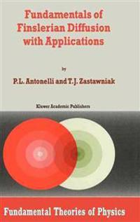 Fundamentals of Finslerian Diffusion With Applications