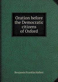 Oration Before the Democratic Citizens of Oxford