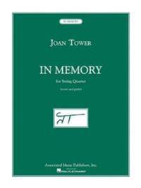 In Memory: For String Quartet