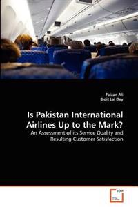 Is Pakistan International Airlines Up to the Mark?