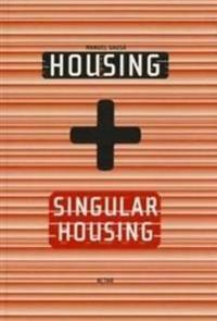 Housing + Singular Housing