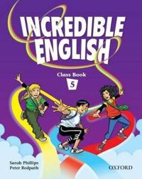 Incredible English 5: Class Book