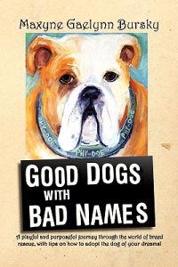 Good Dogs with Bad Names