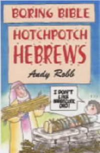 Hotchpotch Hebrews