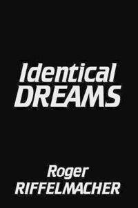 Identical Dreams