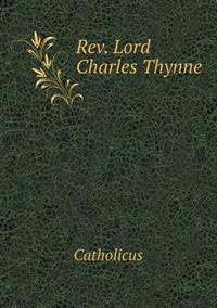 Rev. Lord Charles Thynne