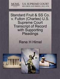 Standard Fruit & SS Co. V. Fulton (Charles) U.S. Supreme Court Transcript of Record with Supporting Pleadings