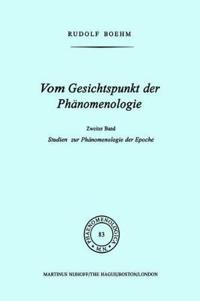 Vom Gesichtspunkt Der Phänomenologie, II/ from the Viewpoint of Phenomenology, II