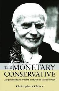 The Monetary Conservative