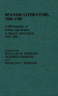 Spanish Literature, 1500-1700