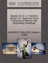 Slayton (A. E.) V. Hairston (King) U.S. Supreme Court Transcript of Record with Supporting Pleadings