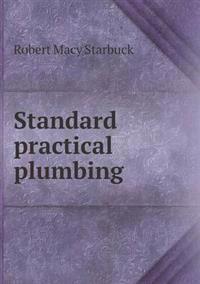 Standard Practical Plumbing