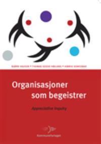 Organisasjoner som begeistrer - Bjørn Hauger, Thomas Gedde Højland, Henrik Kongsbak   Ridgeroadrun.org