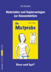 Die Mutprobe (light). Begleitmaterial