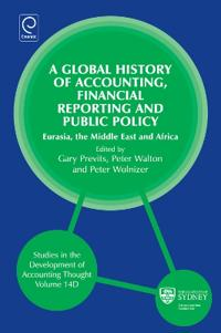 A Global History of Accounting, Financial Reporting and Public Policy: Eurasia, Middle East and Africa