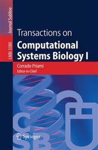 Transactions on Computational Systems Biology I