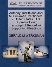 Anthony Turzitti and Joel M. Glickman, Petitioners, V. United States. U.S. Supreme Court Transcript of Record with Supporting Pleadings