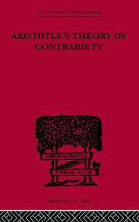 Aristotle's Theory of Contrariety